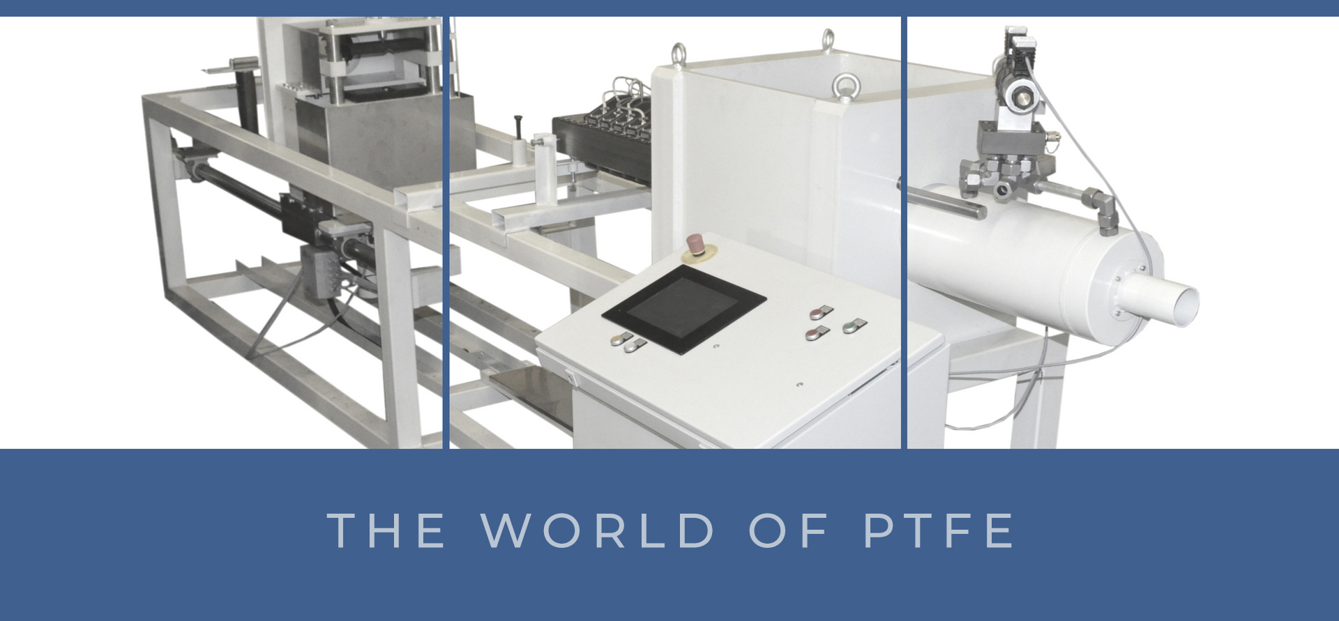 % PTFE processing solution %Extruders Machines